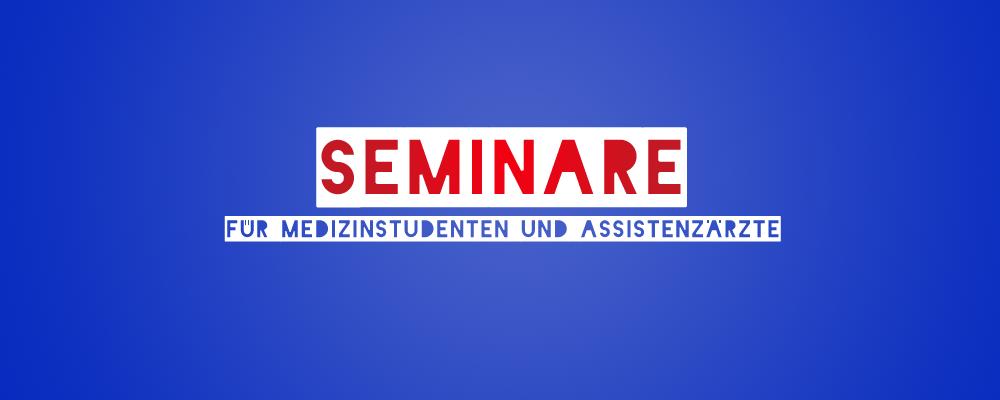 Seminare für Assistenzärzte
