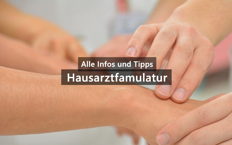 Die Hausarztfamulatur Alle Infos Und Tipps