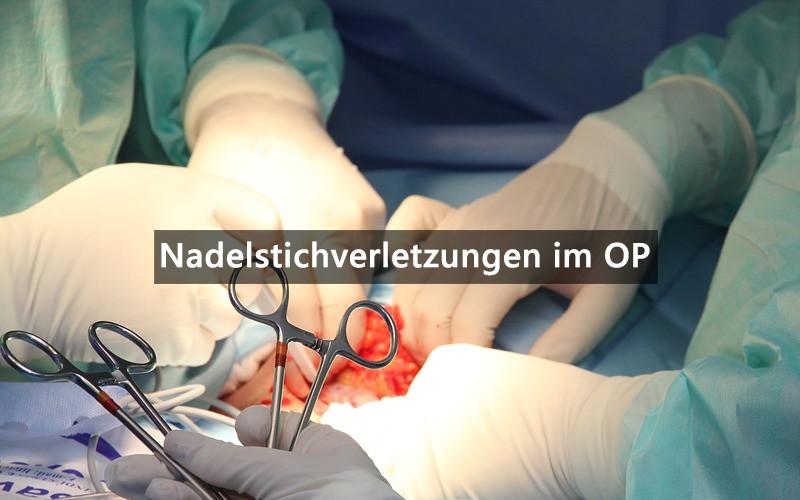 Nadelstichverletzungen Im OP