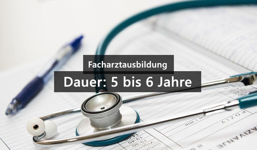 Facharztausbildung Dauer