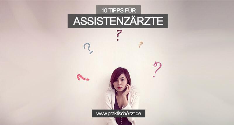 Tipps Für Assistenzärzte PraktischArzt