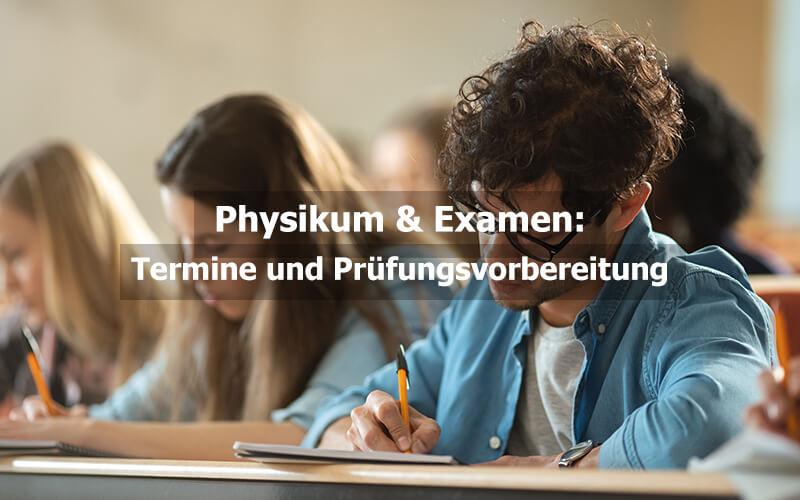 Physikum Examen Termine