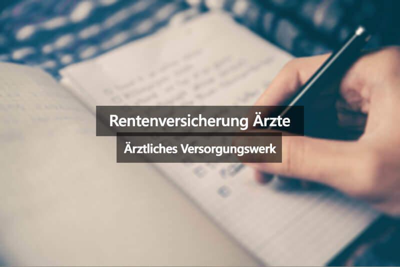 Deutsche Rentenversicherung ärztliches Versorgungswerk Ärzte PraktischArzt