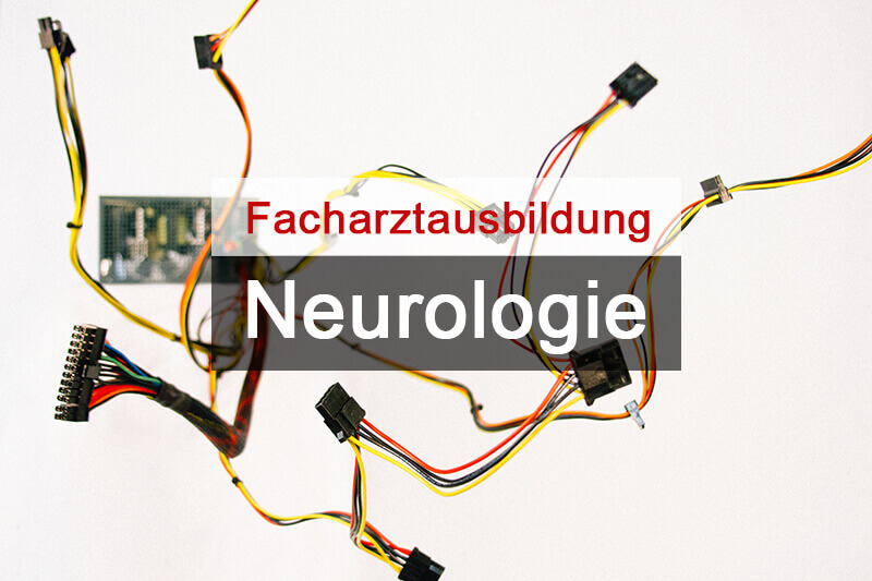 Facharztausbildung Neurologie