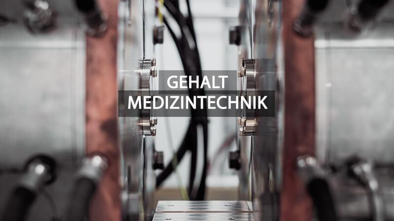Medizintechnik Gehalt
