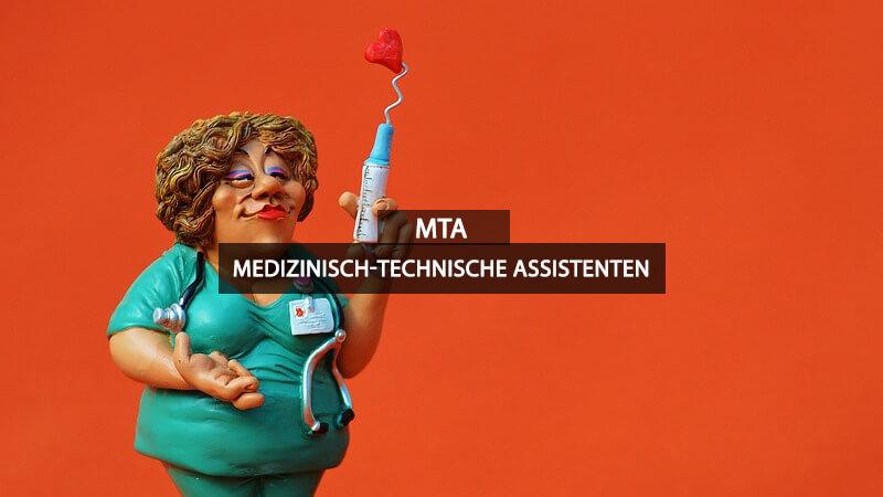 MTA Medizinisch Technische Assistentin