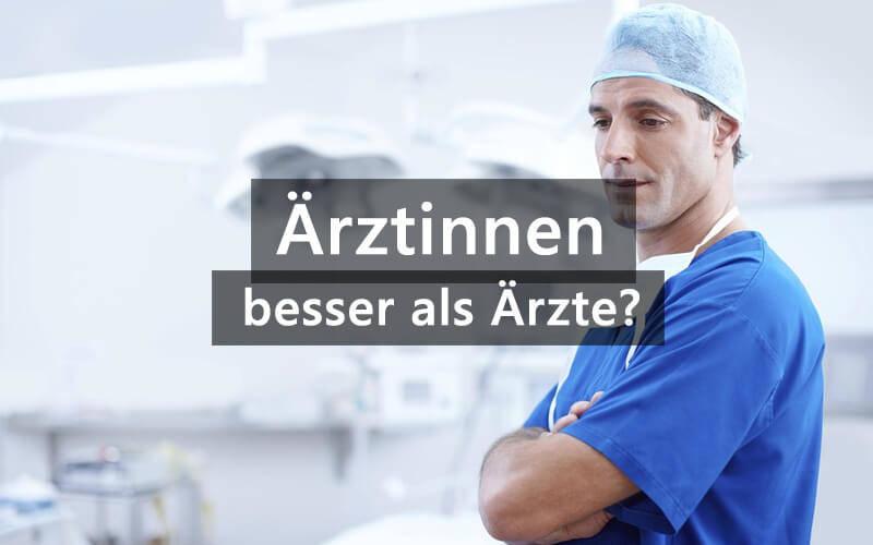 Ärztinnen Besser Als Ärzte