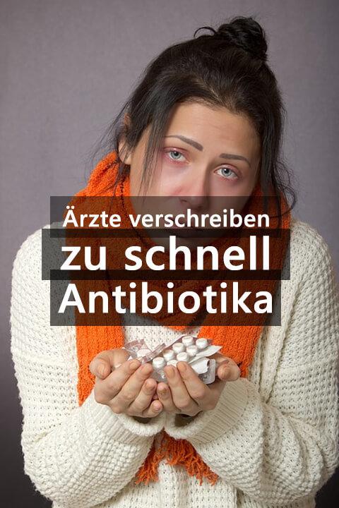 Antibiotika Resistenz Ärzte Verschreiben Zu Schnell