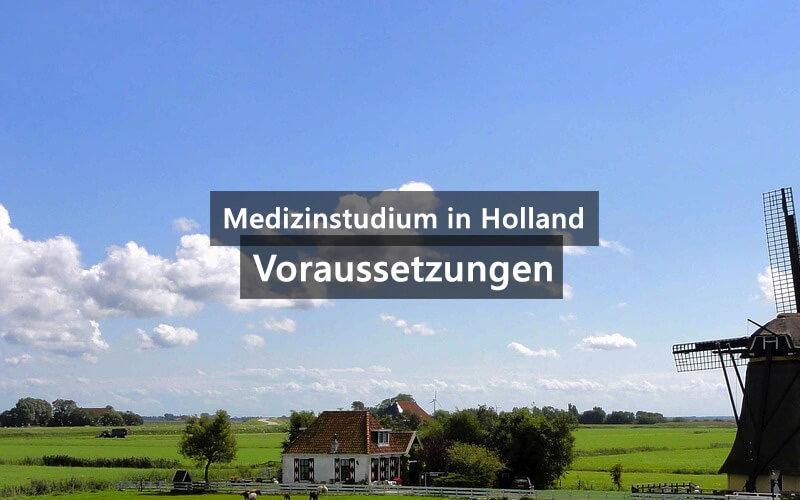Medizinstudium Holland Voraussetzungen