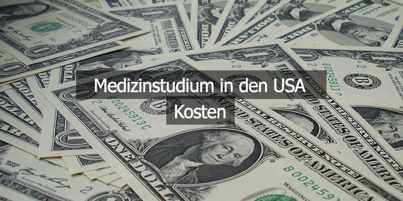 Kosten Medizinstudium In Den USA
