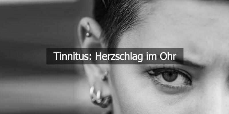 Tinnitus Herzschlag Im Ohr