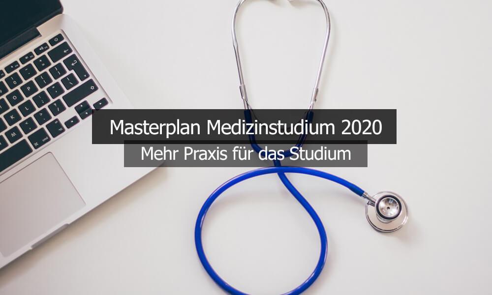 Masterplan Medizinstudium 2020 Mehr Praxis