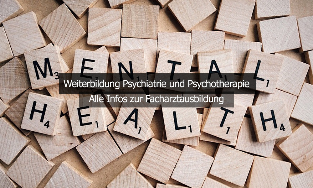 Weiterbildung Psychiatrie Psychotherapie