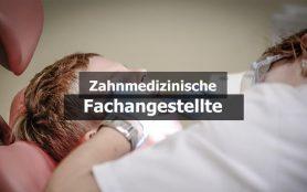 Zahnmedizinische/r Fachangestellte/r (ZMFA)