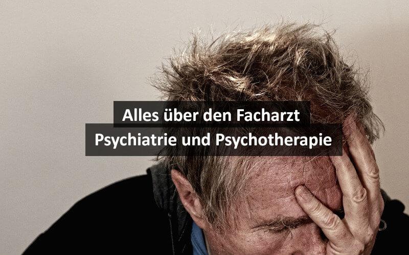 Facharzt Psychiatrie Und Psychotherapie