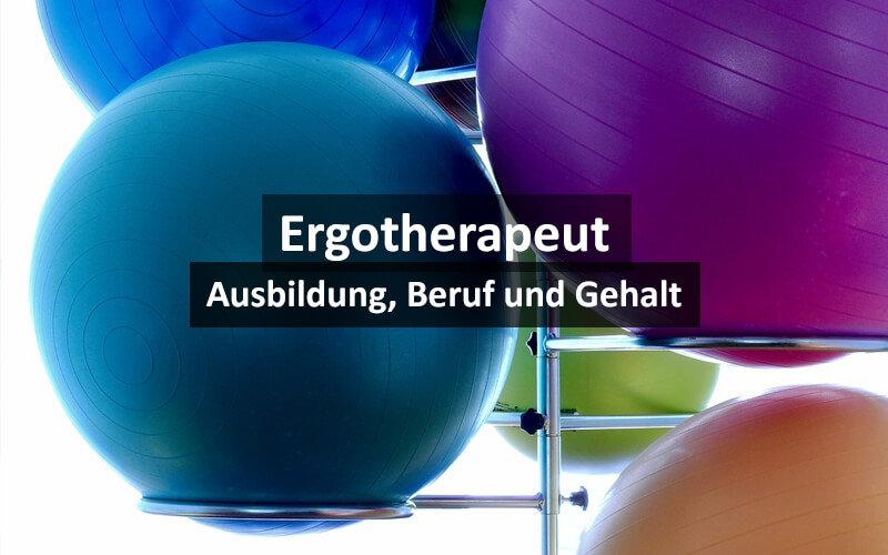 Ergotherapeut Ausbildung Beruf Gehalt