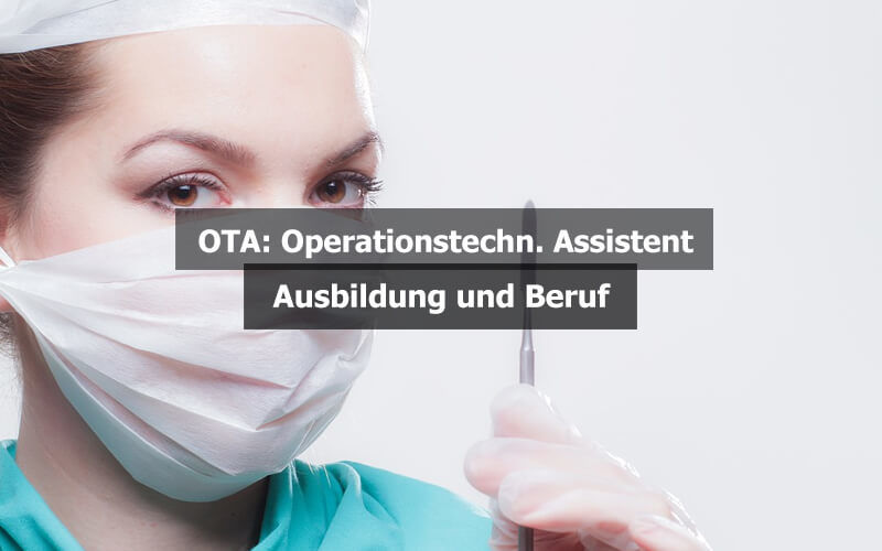 OTA Operationstechnischer Assistent Ausbildung Beruf