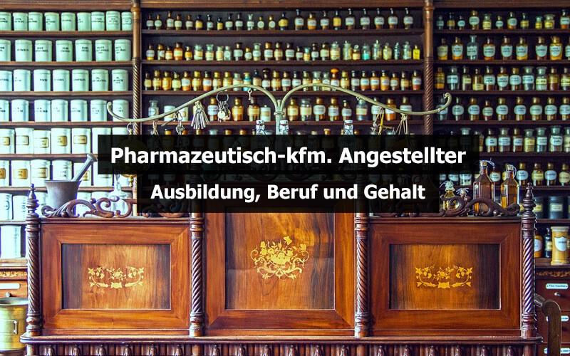 Pharmazeutisch Kaufmännischer Angestellter