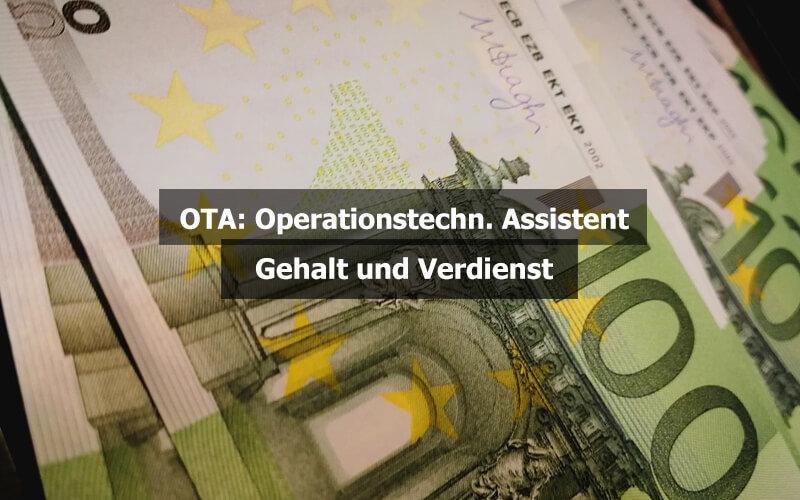 OTA Operationstechnischer Assistent Gehalt Verdienst