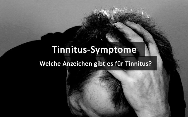 Tinnitus Symptome