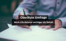 Oberärzte Umfrage Work Life Balance