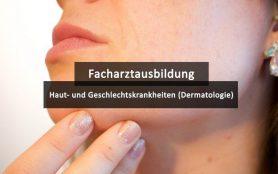 Facharztausbildung Weiterbildung Dermatologie