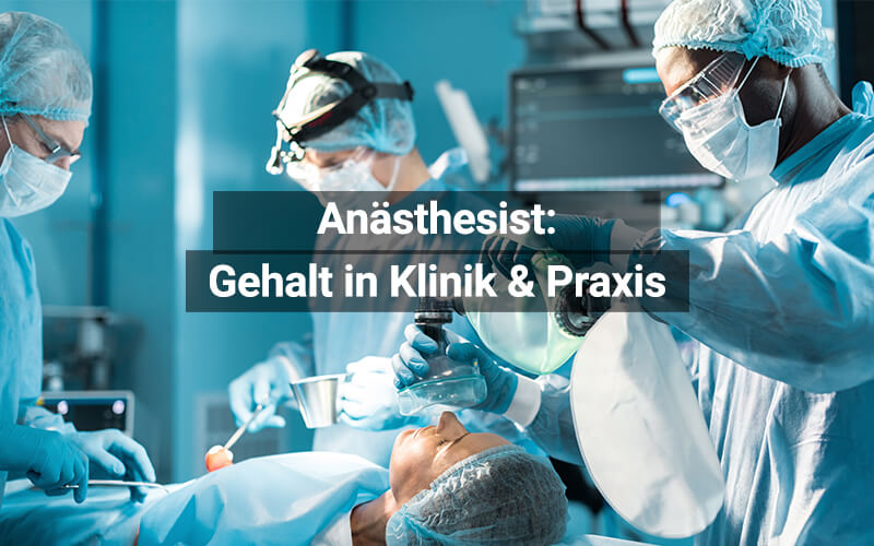 Anästhesist Gehalt