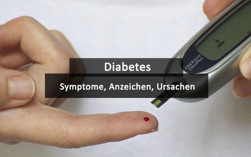 Diabetes Symptome Anzeichen