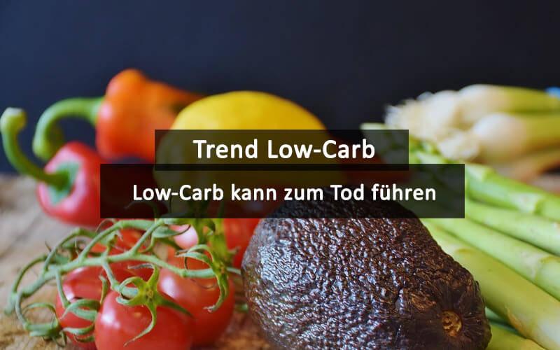 Low Carb Kann Zum Tod Führen