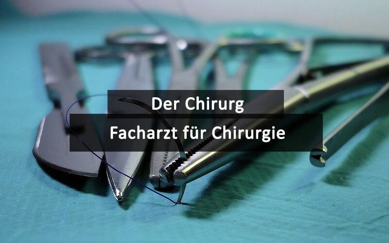 Facharzt Chirurgie Chirurg