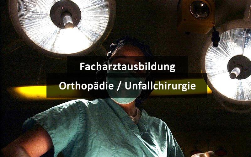 Weiterbildung Orthopaedie Unfallchirurgie