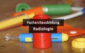 Weiterbildung Radiologie