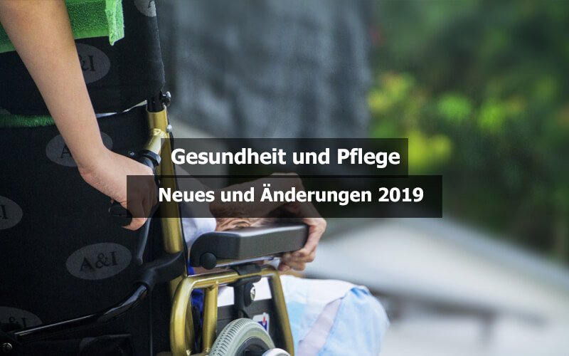 Pflege und Gesundheit 2019