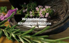 Weiterbildung Alternative Medizin