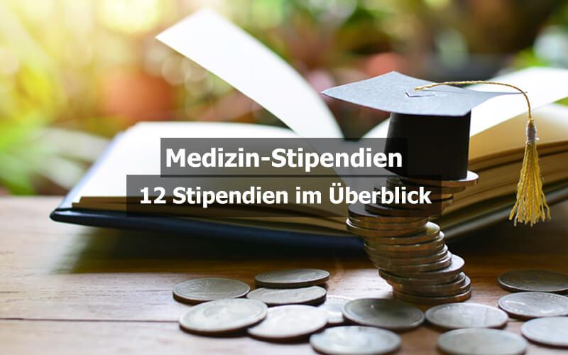 Medizin Stipendien