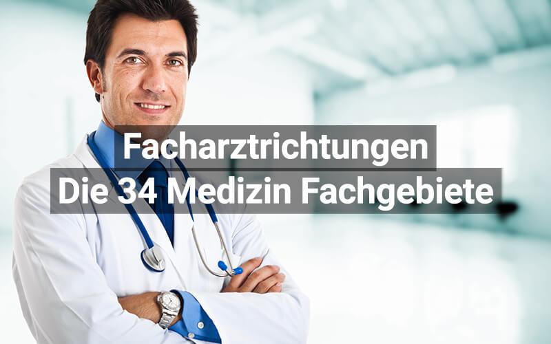 Facharzt Facharztrichtungen