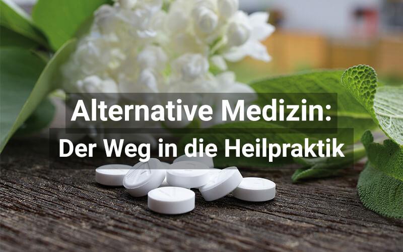 Alternative Medizin Heilpraktiker