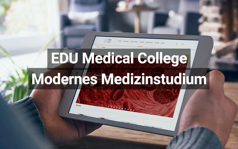 EDU Medical College: Modernes Medizinstudium