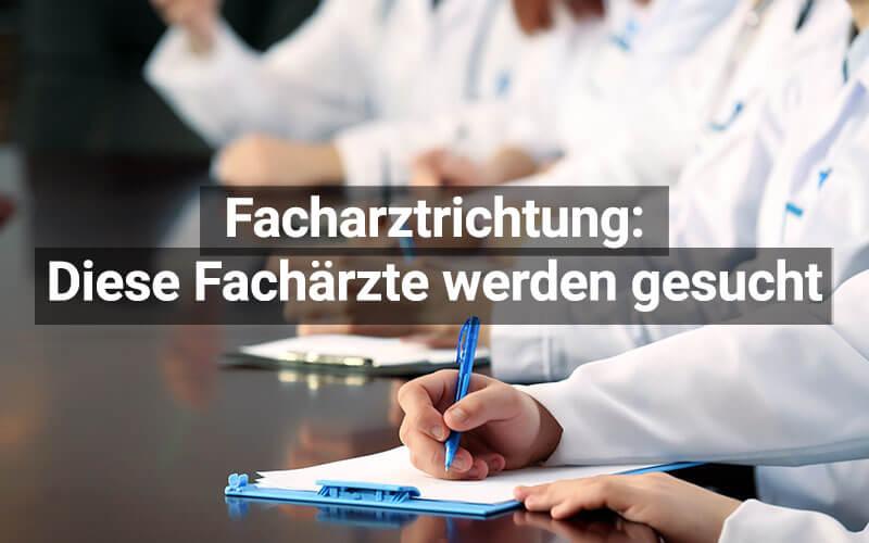 Fachärzte und Facharztrichtungen: Top 10