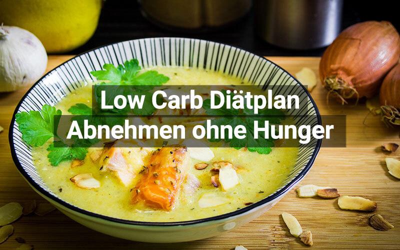 Low Carb Diät: Abnehmen ohne Hunger