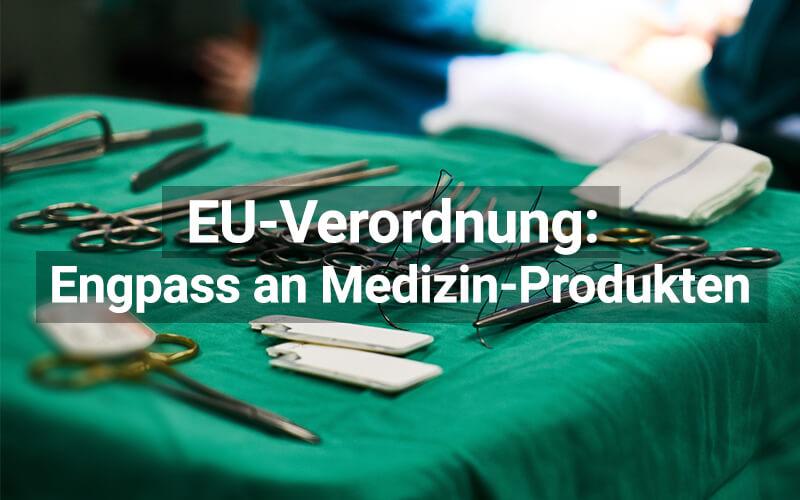 Engpass Medizinprodukte