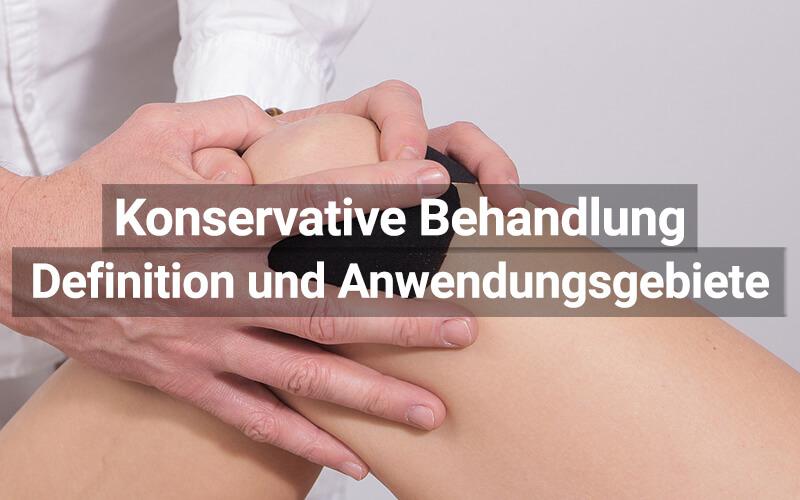 Konservative Behandlung