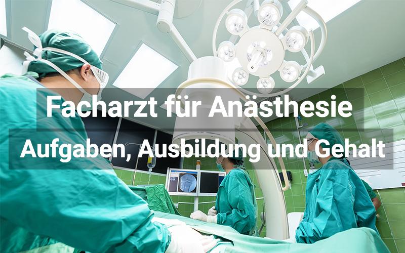 Facharzt für Anästhesie