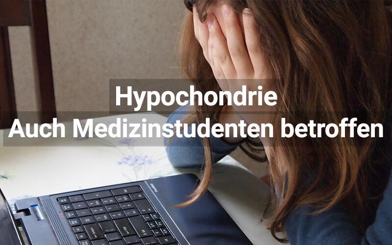 Vom Medizinstudent zum Hypohonder