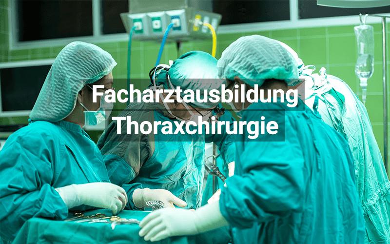 Facharztausbildung Thoraxchirurgie