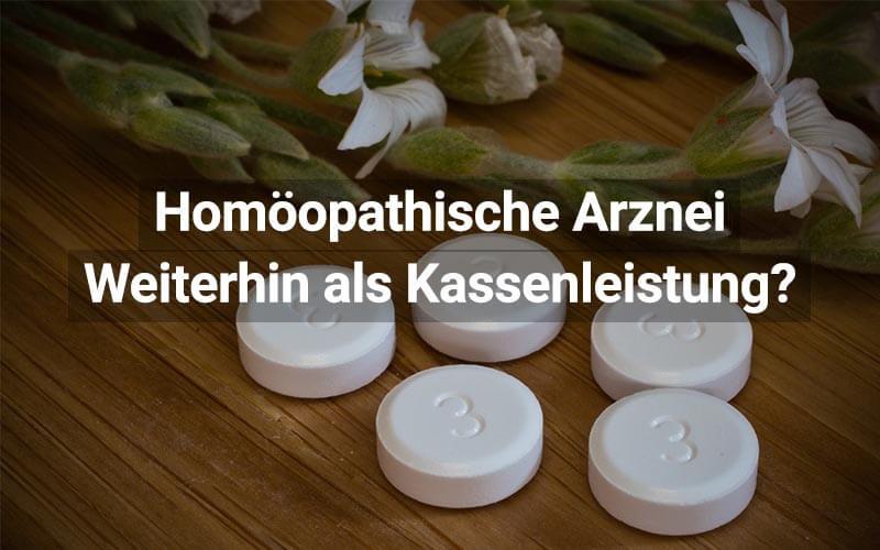 Homöopathische Arznei weiterhin Kassenleistung?