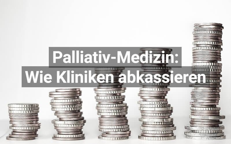 Einnahmequelle für Kliniken: Palliativpatienten