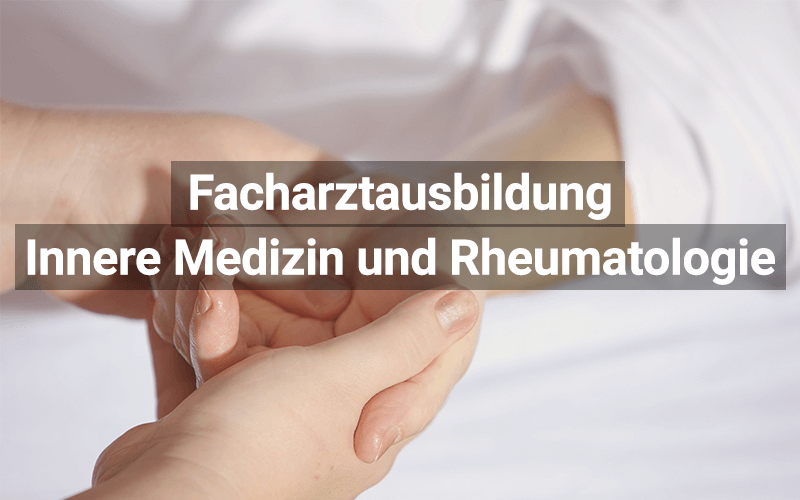 Facharztausbildung Innere Medizin Und Rheumatologie
