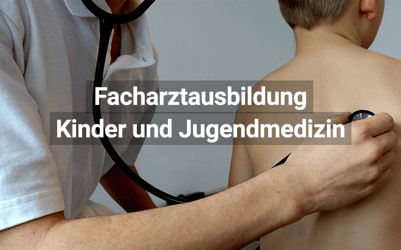 Facharztausbildung Kinder Und Jugendmedizin