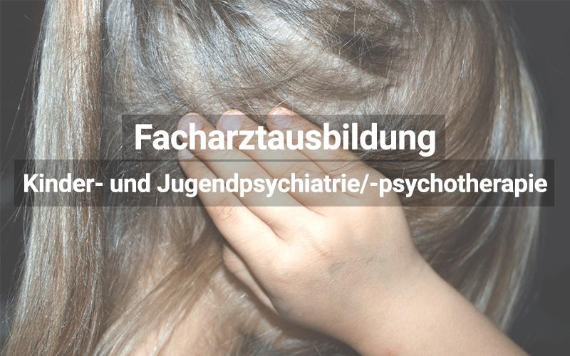 Facharztausbildung Kinder Und Jugendpsychiatrie Und Psychotherapie